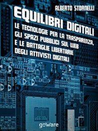 """""""Equilibri digitali"""" di Alberto Stornelli"""
